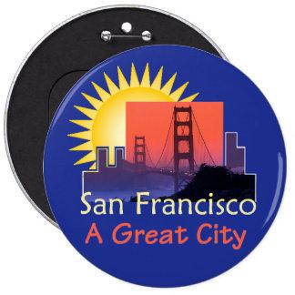 """SAN FRANCISCO una gran ciudad 6"""" botón Pin"""