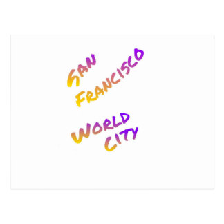San Francisco world country,  colorful text art Postcard