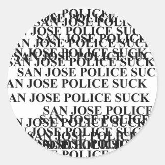 san jose police SUCK Classic Round Sticker