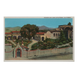 San Juan Capistrano, CAView of the Mission Poster