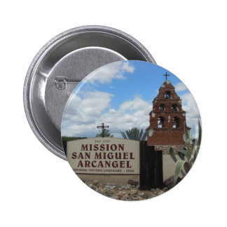 San Miguel Mission Bell Tower and Sign Pinback Button
