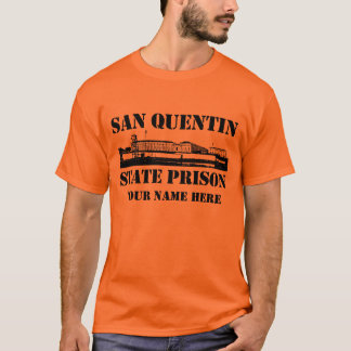 San Quentin State Prison (Personalized) T-Shirt