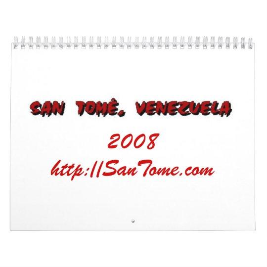 San Tome', Venezuela 2008 Calendar