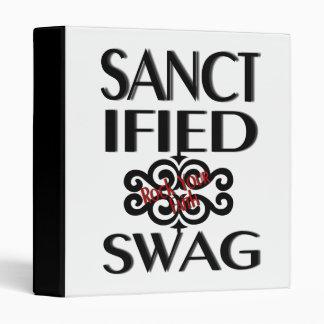 Sanctified Swag 3 Ring Binder