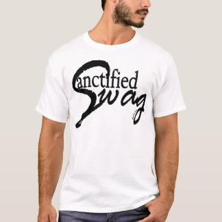 Sanctified Swag (Script) T-Shirt
