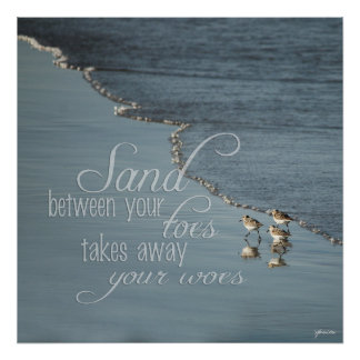 Sand Between Your Toes Beach Quote 24x24 Serenity Poster