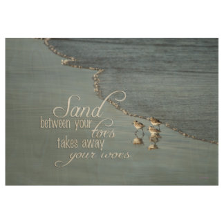 Sand Between Your Toes Beach Quote 29x19 Wood Poster