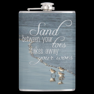 Sand Between Your Toes Beach Quote Flask