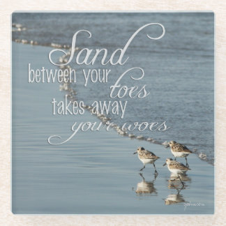 Sand Between Your Toes Beach Quote Glass Coaster