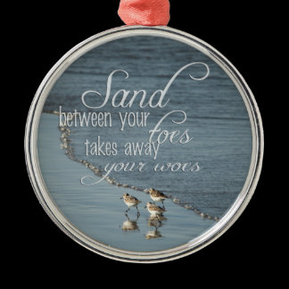 Sand Between Your Toes Beach Quote Mirror Hanger / Metal Ornament