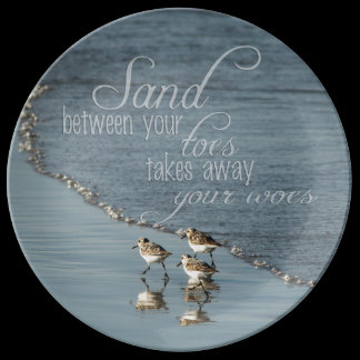Sand Between Your Toes Beach Quote Porcelain Plate