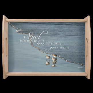 Sand Between Your Toes Beach Quote Serving Tray