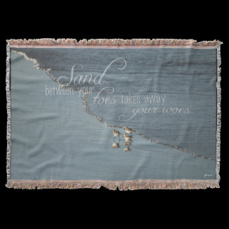 Sand Between Your Toes Beach Quote Throw