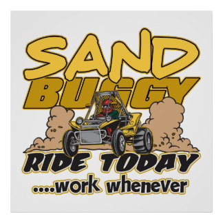 Sand Buggy Ride Today Poster