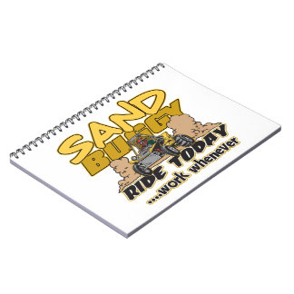 Sand Buggy Ride Today Spiral Notebook