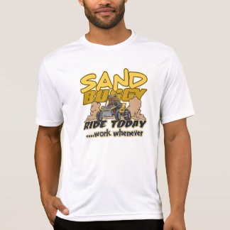 Sand Buggy Ride Today T Shirt