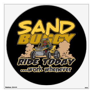 Sand Buggy Ride Today Wall Sticker