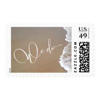 Sand & Foam Beach Wedding We Do White Script Postage
