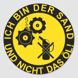 Sand in the transmission classic round sticker