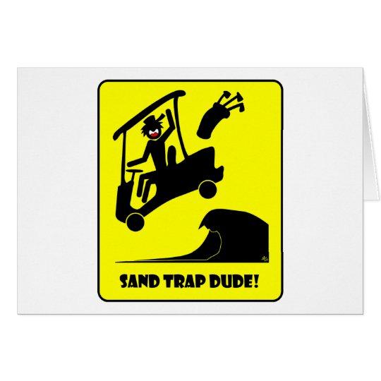 Sand trap DUDE-1 Card