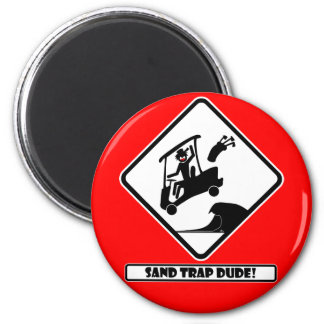 Sand trap DUDE-3 Fridge Magnet