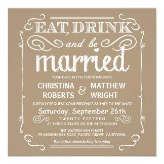 Sandalwood Tan Eat Drink be Married Wedding Invite