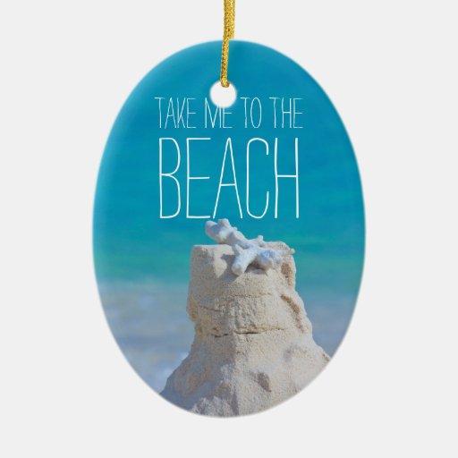 Sandcastle Coral Turquoise Sea Take Me to da Beach Christmas Ornaments
