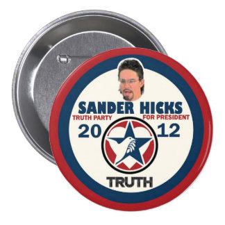 Sander Hicks Truth Party 2012 Pinback Button