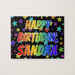 "[ Thumbnail: ""Sandra"" First Name, Fun ""Happy Birthday"" Jigsaw Puzzle ]"