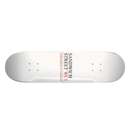 Sandwich Street Skateboard
