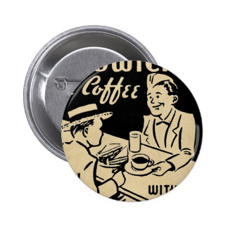 Sandwiches and Coffee 2 Inch Round Button
