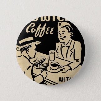 Sandwiches and Coffee Pinback Button