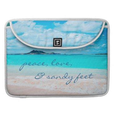 "Beach Themed ""Sandy feet"" aqua beach photo Macbook Pro sleeve"