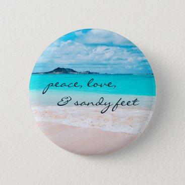 """Beach Themed """"Sandy feet"""" turquoise sandy beach photo button"""