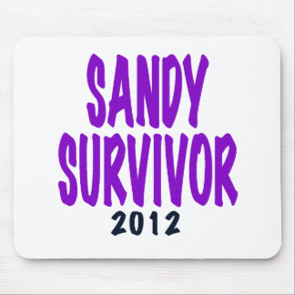 SANDY SURVIVOR 2012, Sandy survivor gifts Mouse Pad