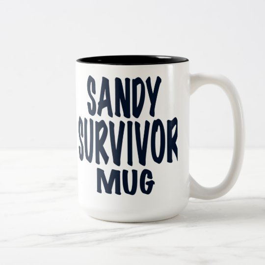 "Sandy, Text reads, ""SANDY SURVIVOR MUG"" Two-Tone Coffee Mug"
