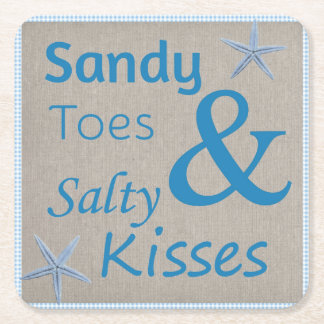 Sandy Toes and Salty Kisses Beach Life Quote Square Paper Coaster