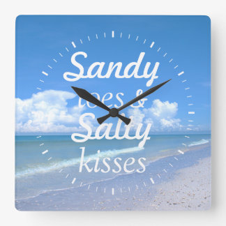 Sandy Toes And Salty Kisses Square Wall Clocks