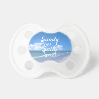 Sandy Toes And Salty Kisses Baby Pacifier