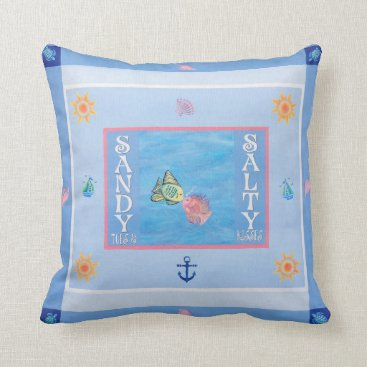 Sandy Toes and Salty Kisses pillow 16 X 16 cotton