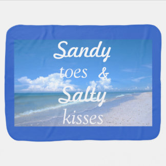 Sandy Toes And Salty Kisses Stroller Blankets