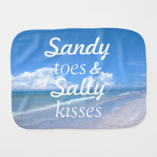 Sandy Toes And Salty Kisses Baby Burp Cloth