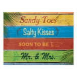 Sandy Toes Salty Kisses soon to be Mr & Mrs Poster