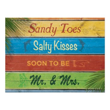 prettyfancyinvites Sandy Toes Salty Kisses soon to be Mr & Mrs Poster