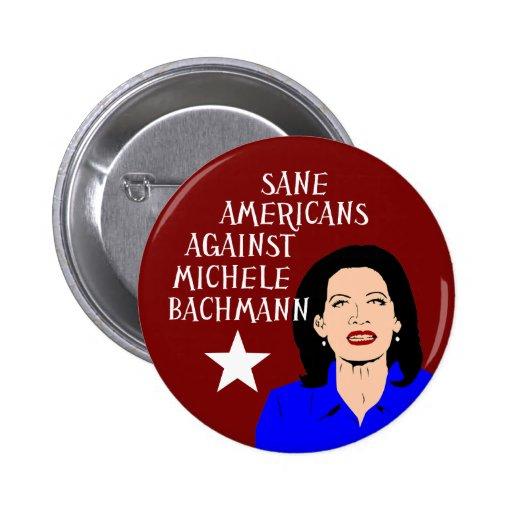 Sane Americans Against Michele Bachmann 2 Inch Round Button