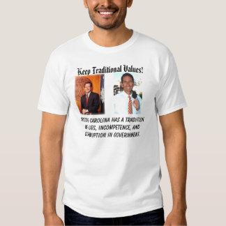 sanford, beasley, Keep Traditional Values!, Sou... T-shirt
