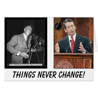 Sanford, Strom, Things Never Change! Greeting Card