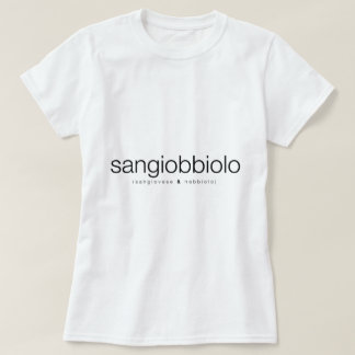 Sangiobbiolo: Sangiovese & Nebbiolo - WineApparel Tee Shirt