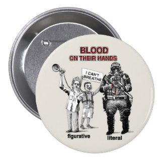 Sangre en sus manos pin redondo de 3 pulgadas