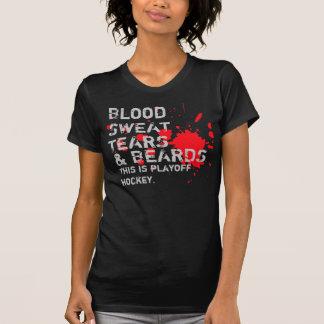 Sangre, sudor, rasgones y barbas camisetas